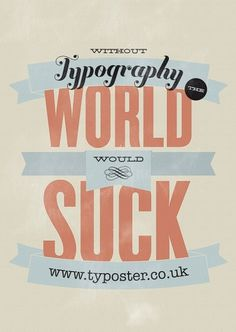 Typoster - Beautiful Typography Posters for your wall #print #design #typography #type #poster