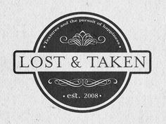 Dribbble - Lost & Taken Logo V.1 by calebkimbrough #circle #taken #scrolling #logo #lost