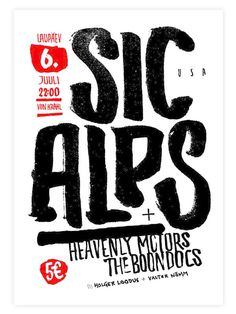 Sic Alps Poster on Behance #gig #poster