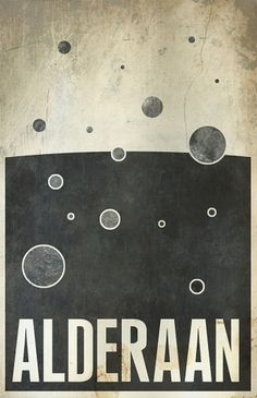 All sizes | Alderaan | Flickr - Photo Sharing! #design #wars #poster #star #minimalist