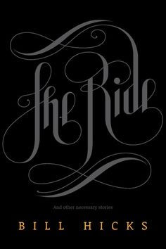 DAY: 52/100Bill Hicks: #book cover #lettering