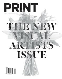 Print (New York, NY, USA) #visual #design #graphic #cover #art #editorial #magazine