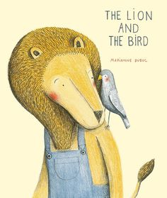 The Lion and the Bird book