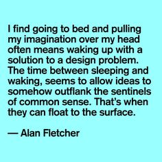 Alen Fletcher #quote #designer