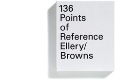Browns Editions, Jonathan Ellery, 136 Points of Reference