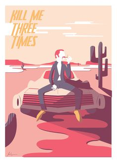Gheleyne Bastiaan -Kill me three times #poster #vector #illustration