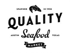 quality seafood mark. #illustration #typography #logo #identity