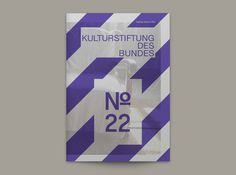 Magazin No. 22 der Kulturstiftung des Bundes on Behance #magazine