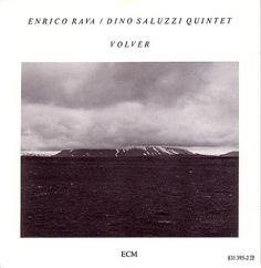 Images for Enrico Rava / Dino Saluzzi Quintet - Volver #album #minimalism #cover #ecm #duotone #records