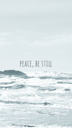 PEACE, BE STILL poster #fonts #print #photography #typography