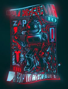 Welcome To the Machine on Behance #machine #robot #typography #design #graphic #glow #welcome #neon