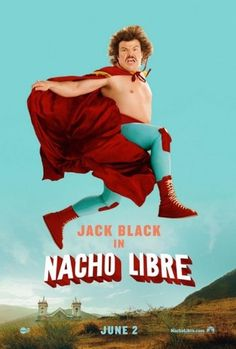 Nacho Libre Poster - Internet Movie Poster Awards Gallery #nacho #poster #film #libre #moustache