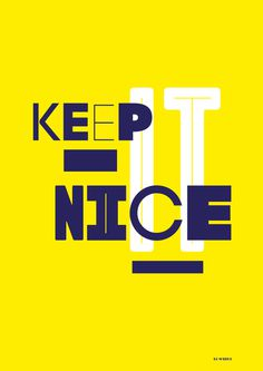 Keep It Nice #underline #font #yellow #nice #mixed #blue #typography