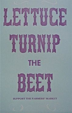 Lettuce Turnip the Beet Violet and Blue by quaillanepress on Etsy #linocut #poster #typography