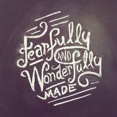 fearfully, wonderfully, creation, bible, verse