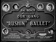 Our Gang in Rushin' Ballet (1937) Title Card