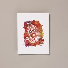 I Love Myself When I Am Laughing Print #illustration