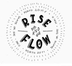 Rise and Flow on the Behance Network #porto #logo #skate #event
