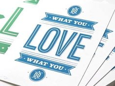 Dribbble - Do What You Love by 55 Hi's #type