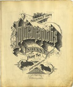All sizes | Indianapolis, Indiana 1898 | Flickr - Photo Sharing! #design #typeography