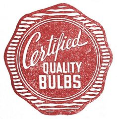 All sizes | Quality Bulbs | Flickr - Photo Sharing! #red #script #print #retro #vintage #logo