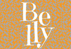 belly visual dialogue // design / advertising / digital // boston, mass #design #graphic #pattern #typography