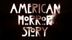 American Horror Story Main Titles on the Behance Network #american horror story
