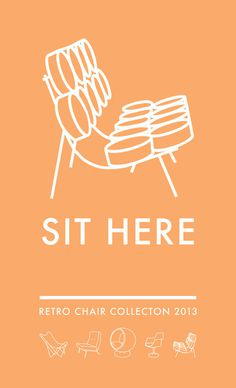 SIT HERE: Poster series #modern #retro #vintage #poster #art #layout #typography