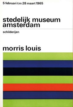 Morris Louis Poster by Wim Crouwel #design #graphic #poster