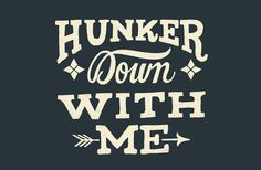 Hunker Down by Mary Kate McDevitt