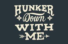 Hunker Down by Mary Kate McDevitt