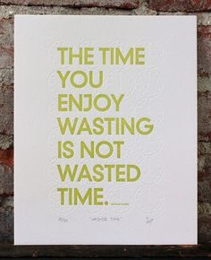 Letterpress Print Wasted Time 2nd Edition by shopsaplingpress