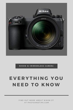 Find out more about Nikon Z7 #photoandtips