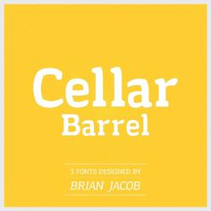 Cellar Barrel - Brian Jacob #font #vector #cellar #yellow #barrel #typography