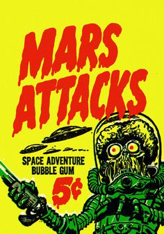 1962 ... war of the world's gum! | Flickr Photo Sharing! #mars #attacks