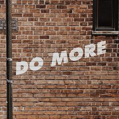 Do More #photo #design #graphic #photography #type #typography