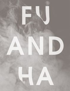 FUHA by Tomomi Maezawa #typography #poster #smoke