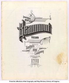 Sanborn Map Company title pages / Sanborn Insurance map - Texas - BEAUMONT - 1911 #typography #lettering 100% 3000 × 3585 pixels The Typography of Sa