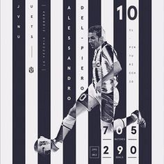 Juventus Legend. Del Piero #design #graphic #soccer #typography #football #infographic #poster #juventus #calcio #visualart