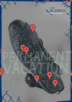 All sizes | Permanent vacation | Flickr - Photo Sharing! #movie #design #graphic #poster