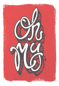 Oh My - jackneville.com #type #hand written #typeography #my #oh