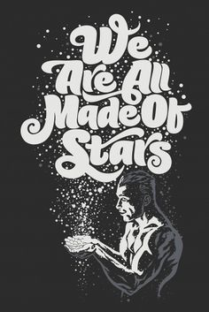 We_Are_All_Made_Of_Stars_by_Rusc.jpg 1.337×2.000 pixels #design #moby #rusc #illustration #rubens #scarelli #typography