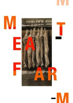 Tumblr #print #design #graphic #orange #cow #meat #poster #layout #typography