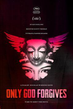 Only God Forgives by Samsun Lawson #movie #ryan #godforgives #forgives #poster #god #only #gosling