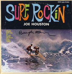 All sizes | Joe Houston - Surf Rockin' | Flickr - Photo Sharing! #album #record #cover #1960s #illustration #artwork