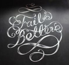 SerialThriller™ #fail #better #chalk #typography