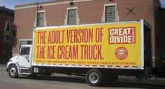 Client: Great Divide Brewing Co. : The Adult Version of the Ice Cream Truck [image] | scaryideas.com #beer #great #divide #advertising