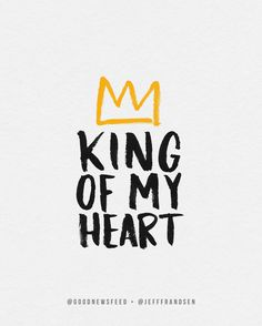 King of my heart lettering