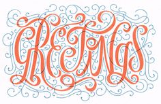 Greetings - lettering