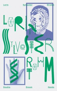HelloMe — Lorin Sylvester Strohm #type #experimental #poster